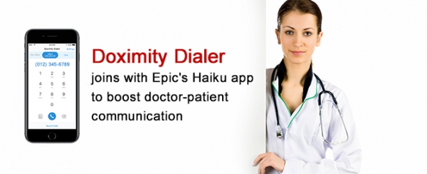 Doximity Dialer joins with Epic's Haiku app to boost doctor-patient communication