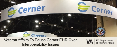 Veteran Affairs to pause Cerner EHR