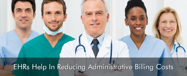 EHRs-Help-In-Reducing-Administrative-Billing-Costs