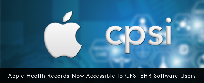 Apple-Health-Records-Now-Accessible-to-CPSI-EHR-Software-Users-apple-health-records-CPSI-EMR-Software