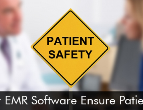 Does Your EMR Software Ensure patient Safety?