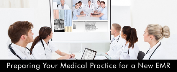 Preparing-Your-Medical-Practice-for-a-New-EMR