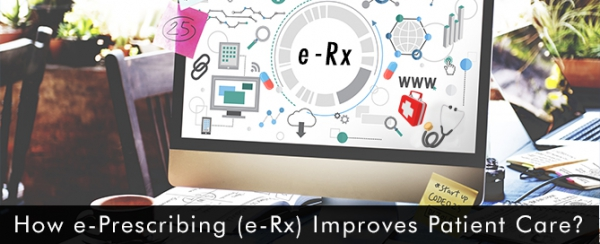 How-e-Prescribing-(e-Rx)-Improves-Patient-Care