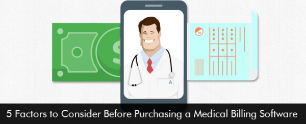 5-Factors-to-Consider-Before-Purchasing-a-Medical-Billing-Software