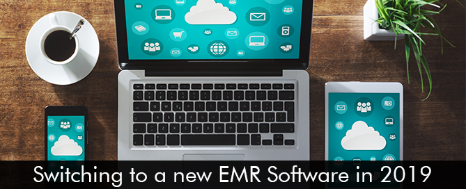 Switching-to-a-new-EMR-Software-in-2019