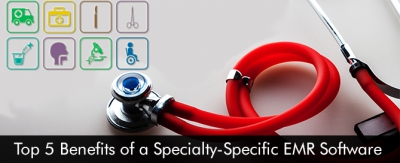 Top-5-Benefits-of-a-Specialty-Specific-EMR-Software