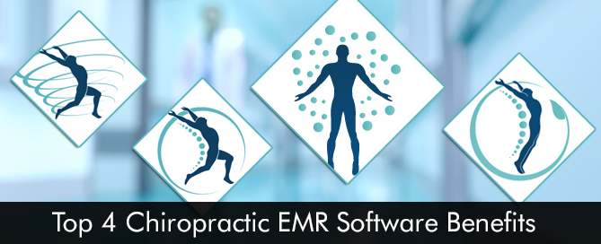 Top 4 Chiropractic EMR Software Benefits