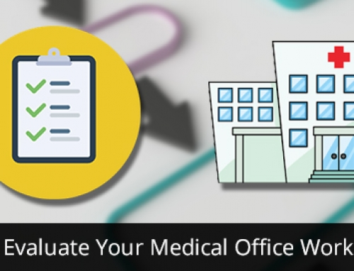 How to Evaluate Your Medical Office Workflow?