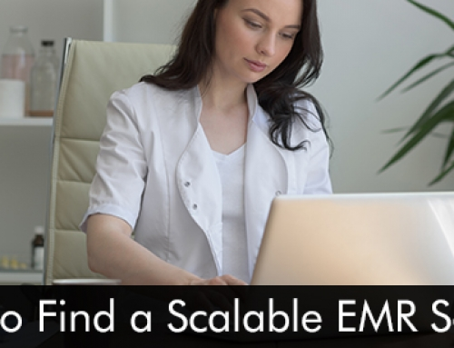 4 Tips to Find a Scalable EMR Software