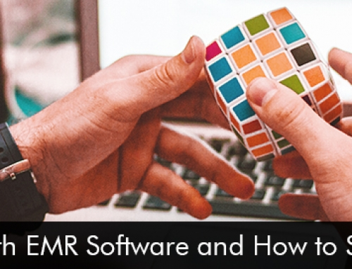 5 Issues with EMR Software and How to Solve Them