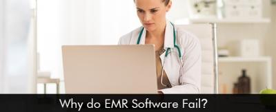 Why do EMR/EHR Software Fail EMRFinder