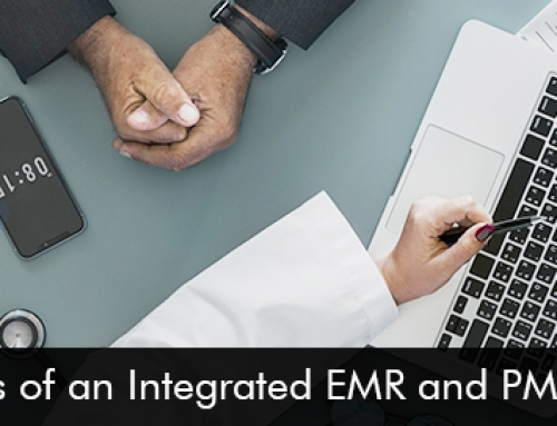 4 Benefits of an Integrated EMR and PM Software