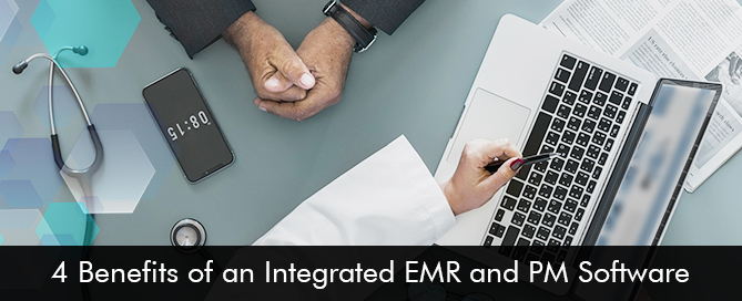 4-Benefits-of-an-Integrated-EMR-and-PM-Software