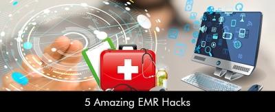5-Amazing-EMR-Hacks