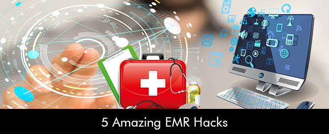 5-Amazing-EMR-Hacks
