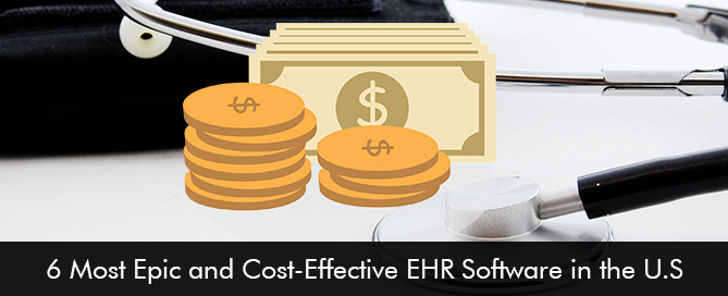 6-Most-Epic-and-Cost-Effective-EHR-Software-in-the-US