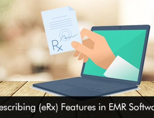 Top 6 e-Prescribing (eRx) Features in EMR Software 2019