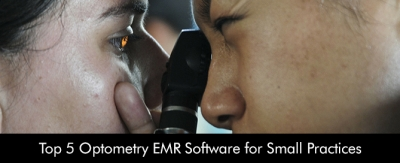 Top 5 Optometry EMR Software for Small Practices