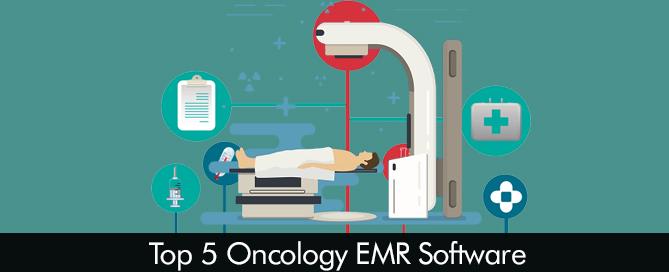 Top 5 Oncology EMR Software