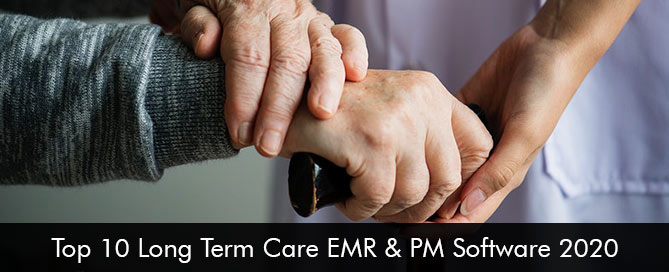 Top 10 Long Term Care EMR & PM Software 2020