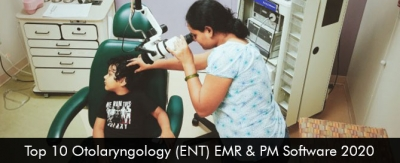 Top 10 Otolaryngology (ENT) EMR & PM Software 2020