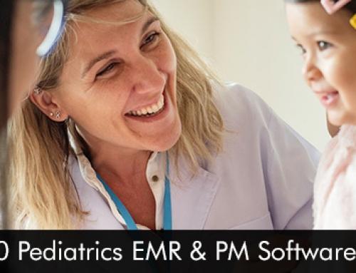 Top 10 Pediatrics EMR & PM Software 2020
