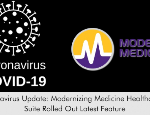 Coronavirus Update: Modernizing Medicine Healthcare IT Suite Rolled Out Latest Feature