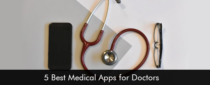 5 Best Medical Apps for Doctors 2020