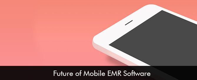 Future of Mobile EMR Software
