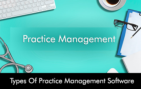 Types of Practice Management Software