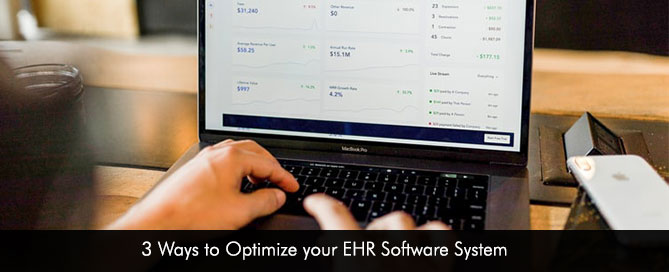 3 Ways to Optimize your EHR Software System