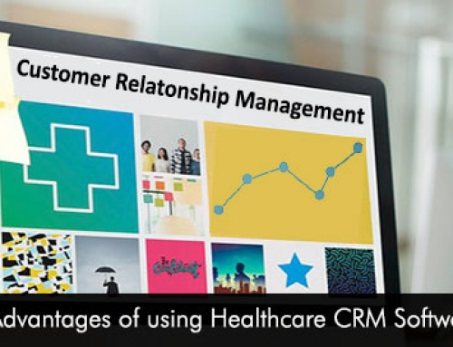 5 Advantages of using Healthcare CRM Software