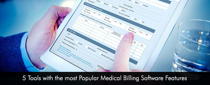 5 Tools with the most Popular Medical Billing Software Features
