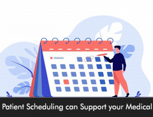 How Patient Scheduling can Support your Medical Practice