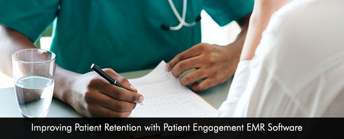 Improving Patient Retention with Patient Engagement EMR Software