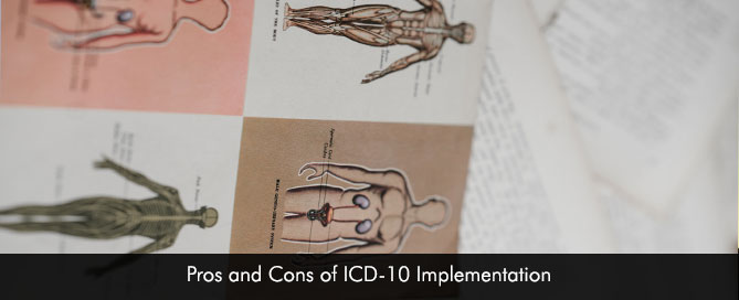 Pros and Cons of ICD-10 Implementation