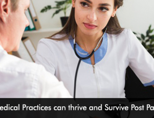 How Medical Practices can thrive and Survive Post Pandemic