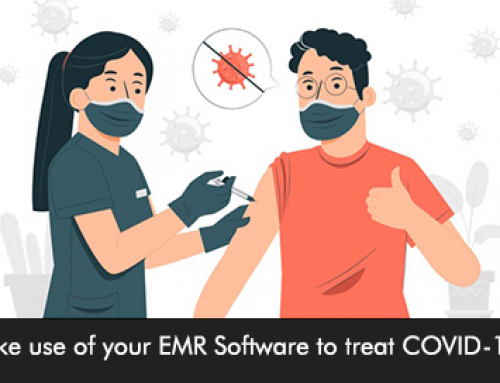 How to make use of your EMR Software to treat COVID-19 patients?