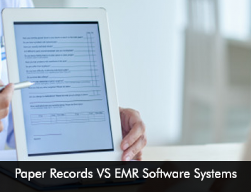 Paper Records VS EMR Software Systems