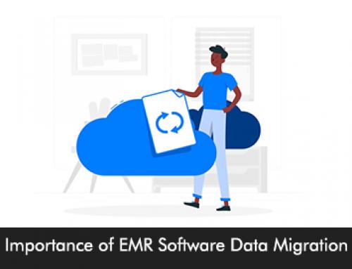 Importance of EMR Software Data Migration