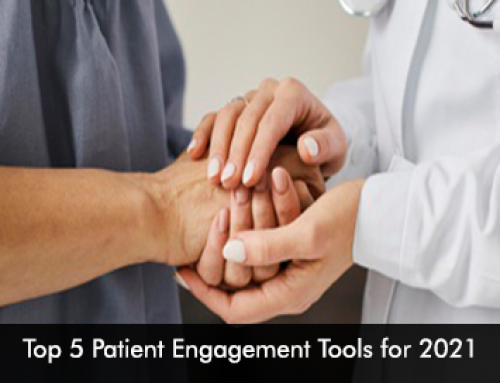Top 5 Patient Engagement Tools for 2021