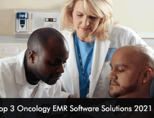 Top 3 Oncology EMR Software Solutions 2021
