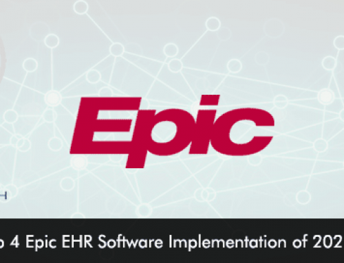 Top 4 Epic EHR Software Implementation of 2021